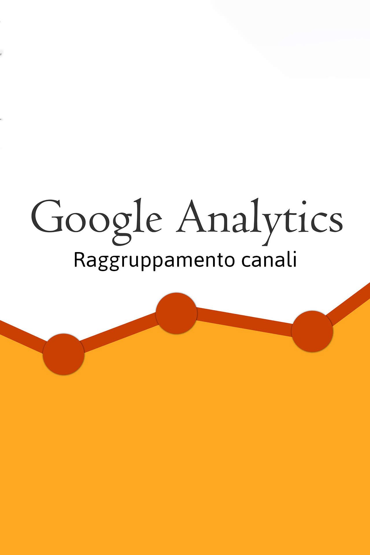 raggruppamento canali analitycs