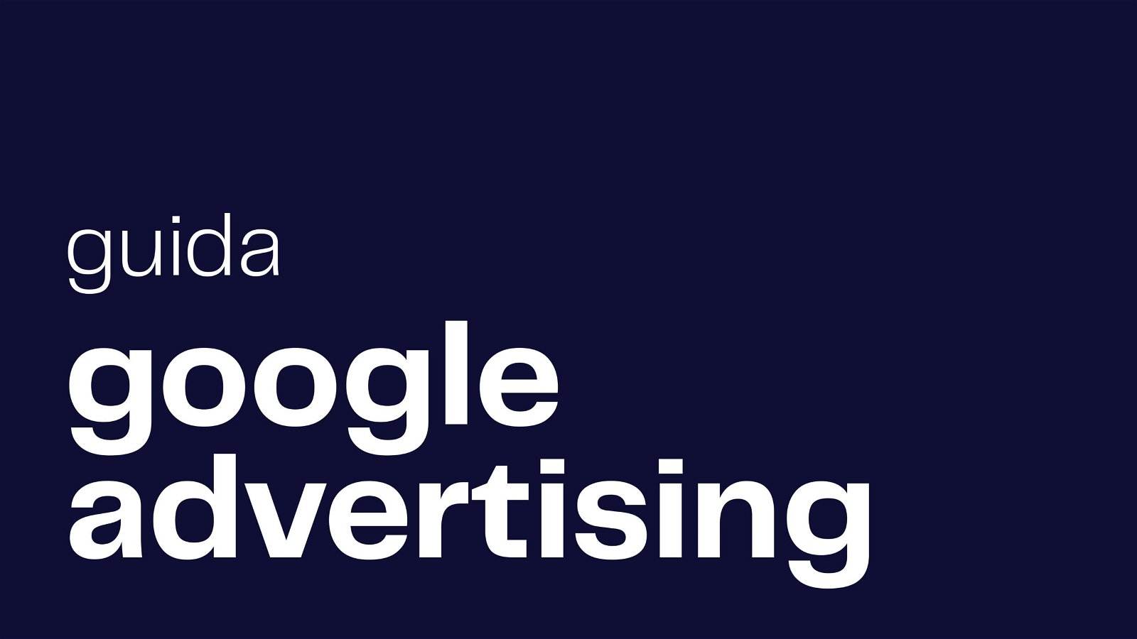 guida google advertising